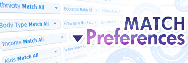 The New Match Preferences (BETA)